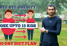 Photo of Secret Diet Plan For Everyone! Lose Weight 10-15 KG in 30 Days(Bye Bye Obesity)